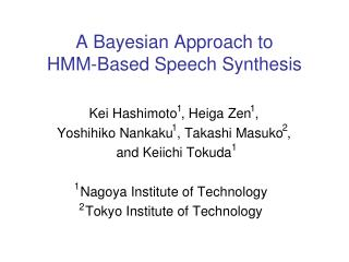 A Bayesian Approach to  HMM-Based Speech Synthesis
