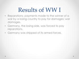 Results of WW I