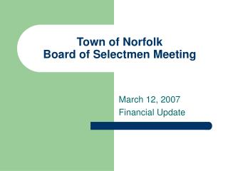 Town of Norfolk Board of Selectmen Meeting