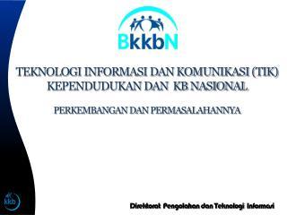 Direktorat Pengolahan dan Teknologi Informasi