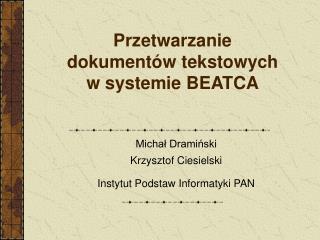 Przetwarzanie  dokumentów tekstowych  w systemie BEATCA