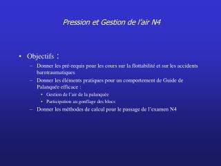 Pression et Gestion de l air N4