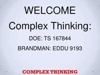 COMPLEX THINKING