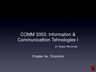 COMM 3353: Information & Communicattion Tehnologies I