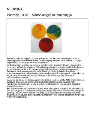 MEDICINA                                         Področje:  3.01 – Mikrobiologija in imunologija