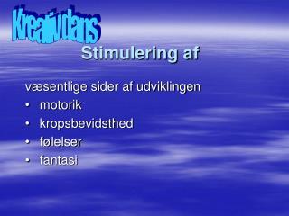 Stimulering af