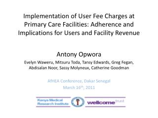 Implementation of User Fee Charges at Primary Care Facilities: Adherence and Implications for Users and Facility Revenue