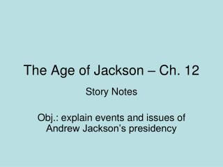 The Age of Jackson – Ch. 12