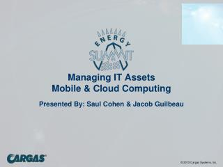 Managing IT Assets Mobile & Cloud Computing