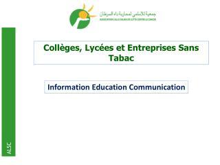 Collèges, Lycées et Entreprises Sans Tabac