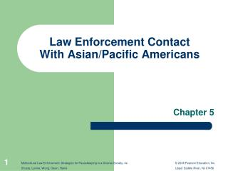 Law Enforcement Contact With Asian/Pacific Americans