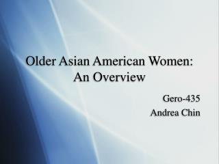 Older Asian American Women: An Overview