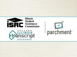 Initiative  Overview Parchment Overview Parchment Send Benefits Student Request Process