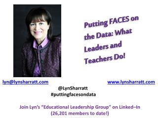 Putting FACES on the Data: What Leaders and Teachers Do!