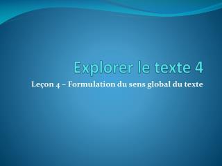 Explorer le texte 4