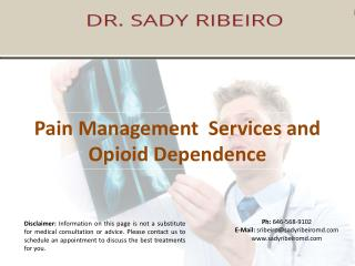 Pain Management  Services and  Opioid Dependence