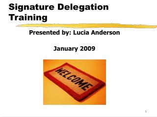 Signature Delegation Training