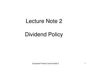 Lecture Note 2 Dividend Policy