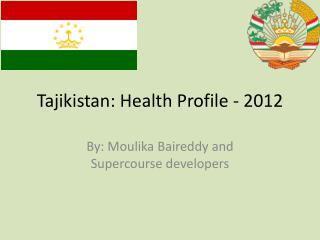 Tajikistan: Health Profile - 2012
