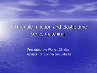 Turn angle function and elastic time series matching