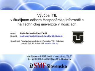 Výučba ITIL  v študijnom odbore Hospodárska informatika na Technickej univerzite v Košiciach