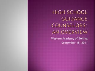High school Guidance Counselors:  An Overview