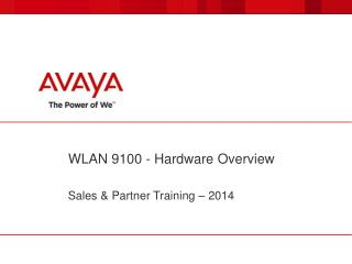 WLAN 9100 - Hardware Overview