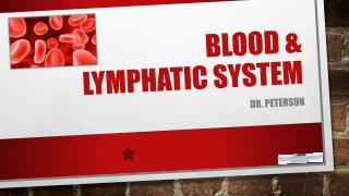 Blood &  lymphatic system