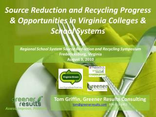 Source Reduction and Recycling Progress  & Opportunities in Virginia Colleges & School Systems