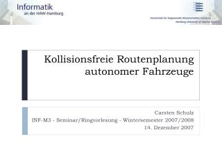 Kollisionsfreie Routenplanung autonomer Fahrzeuge
