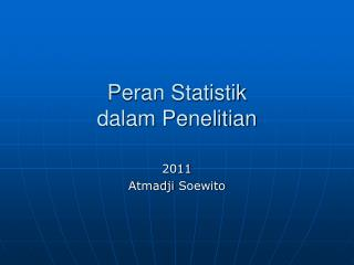 Peran Statistik  dalam Penelitian