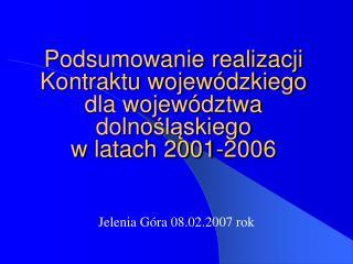 Jelenia G�ra 08.02.2007 rok
