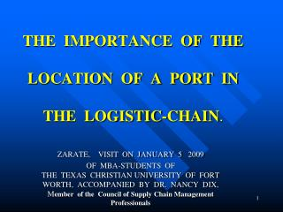 THE  IMPORTANCE  OF  THE  LOCATION  OF  A  PORT  IN  THE  LOGISTIC-CHAIN.