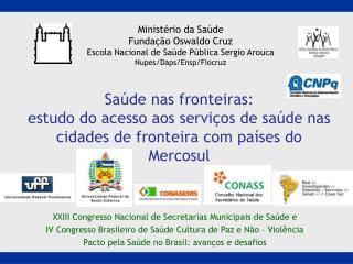 Ministério da Saúde Fundação Oswaldo Cruz Escola Nacional de Saúde Pública Sergio Arouca