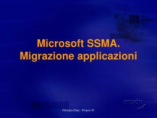 Microsoft SSMA.  Migrazione applicazioni