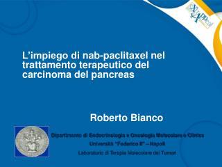 L'impiego di  nab-paclitaxel  nel trattamento terapeutico del carcinoma del pancreas