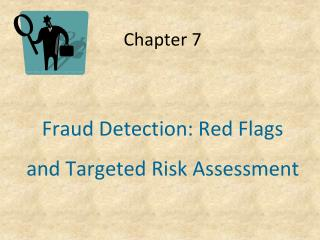Fraud Detection: Red Flags and Targeted Risk Assessment