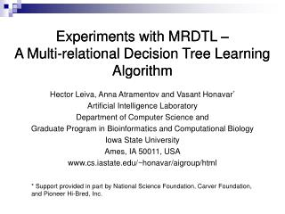 Experiments with MRDTL – A Multi-relational Decision Tree Learning Algorithm