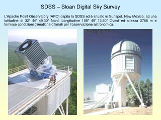 SDSS – Sloan Digital  Sky  Survey