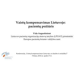 Vaistų kompensavimas Lietuvoje:  pacientų požiūris