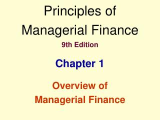 1.  Overview of Managerial Finance