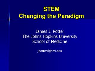 STEM Changing the Paradigm