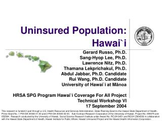 Uninsured Population: Hawai ` i