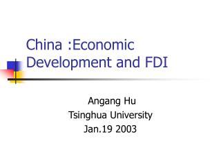 China :Economic Development and FDI