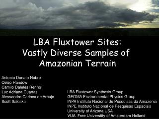 LBA  Fluxtower  Sites: Vastly Diverse Samples of  Amazonian Terrain