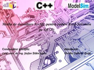 Mediu de dezvoltare SysML pentru coduri Reed-Solomon     pe GF(2 b )