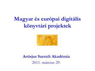 Magyar és európai digitális könyvtári projektek