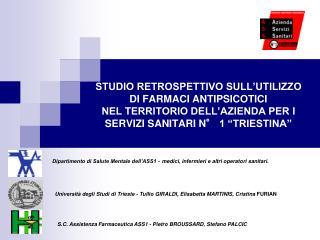 Università degli Studi di Trieste - Tullio GIRALDI, Elisabetta MARTINIS, Cristina  FURIAN