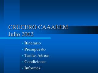 CRUCERO  C AAAREM Julio 2002