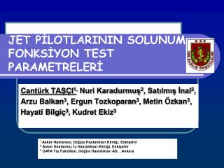 JET PİLOTLARININ SOLUNUM FONKSİYON TEST PARAMETRELERİ
